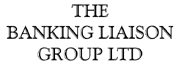 THE BANKING LIAISON GROUP: Helping you to get the most out of your banking relations